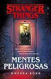 Stranger Things: Mentes peligrosas: La primera novela oficial de Stranger Things