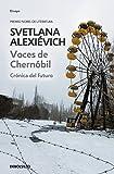 Voces de Chernóbil: Crónica del futuro