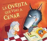 La ovejita que vino a cenar  Tapa dura  – 5 jul 2012 (Ya Se Leer (beascoa))