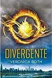 Divergente (Trilogía Divergente nº 1)