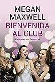 Bienvenida al club Cabronas sin Fronteras + CD: 2 (Contemporánea)