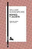 Romeo y Julieta: Traducción y edición de Ángel-Luis Pujante. Guía de lectura de Clara Calvo (Teatro nº 1)