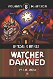 LoneStar Libre! (Watcher of the Damned Book 6) (English Edition)