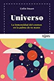 Universo: La inmensidad del cosmos en la palma de tu mano (Koan)