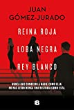 Trilogía Reina Roja (edición pack con: Reina Roja   Loba Negra   Rey Blanco)
