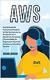 AWS: Guía De Estudio Del Practicante Certificado De La Nube Para Aprender Los Principios De Aws Y Descubrir Las Herramientas Y Funcionalidades De ... Informáticos Hoy Mismo (5A) (Coding)
