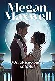 ¿Un último baile, milady? (Time Travel)