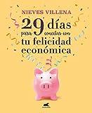 29 días para conectar con tu felicidad económica (Libro práctico)