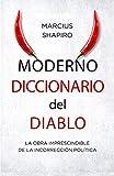 Moderno diccionario del diablo: La obra imprescindible de la incorrección política: 36 (Última Línea de Ensayo)