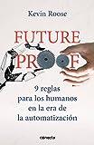 Futureproof. 9 reglas para los humanos en la era de la automatización (Conecta)