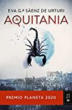 Aquitania: Premio Planeta 2020 (Autores Españoles e Iberoamericanos)