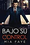 Bajo Su Control: Novela Romántica Contemporánea