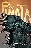 Piñata: A Novel (English Edition)