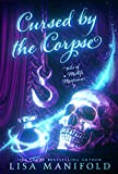 Cursed by the Corpse: A Paranormal Women's Fiction Novel (Tales of a Midlife Mortician Book 1) (English Edition)