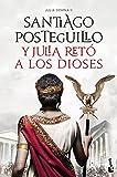 Y Julia retó a los dioses: Julia Domna II (Novela histórica)