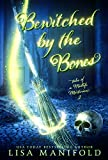 Bewitched by the Bones: A Paranormal Women's Fiction Novel (Tales of a Midlife Mortician Book 2) (English Edition)