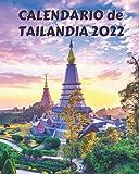 Calendario de Tailandia 2022: Libro calendario mensual 2022 con imágenes de Tailandia