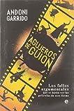 Agujeros de guion: Los fallos argumentales que te harán ver las películas de otra forma (Fuera de colección)