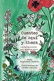 CUENTOS DE AQUÍ Y AHORA: [Libro Juvenil de Autoayuda y Emociones] Autoestima, Valores y Naturaleza.