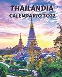 Calendario Thailandia 2022: Libro calendario mensile 2022 con immagini della Thailandia
