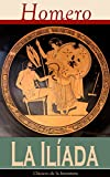 La Iliada: Clásicos de la literatura