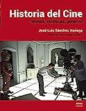 Historia del Cine: Teorías, estética, géneros (Libros Singulares (LS))