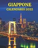 Calendario Giappone 2022: Libro calendario mensile 2022 con immagini della Giappone