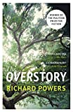 The Overstory: The million-copy global bestseller and winner of the Pulitzer Prize for Fiction (English Edition)