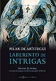 Laberinto de intrigas (Novela histórica)