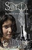 Sofía: El principio del fin (La Saga Sofía nº 1)