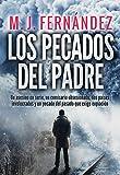 Los pecados del padre: (Novela policíaca española)