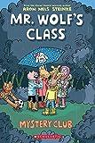 Mystery Club (Mr. Wolf's Class #2) (English Edition)