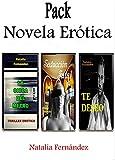 Novela Erótica Pack: La chica del metro – Seducción Fatal – Te deseo.