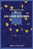 Las crisis de Europa (Alianza Ensayo)