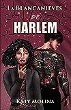 La Blancanieves de Harlem: serie Cuentos de Barrios (libro 3)