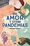 Del amor y otras pandemias (FICCIÓN SIN LÍMITES)