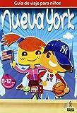 Guía de viajes para niños Nueva York (Guia De Viaje Para Niños)