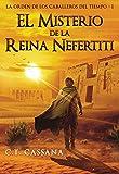 El misterio de la Reina Nefertiti: Premio Eriginal Books 2017 en la categoría de Acción y Aventura