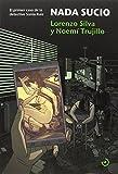 Nada Sucio: El primer caso de la detective Sonia Ruiz (SeisDoble)