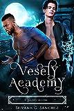 Vesely Academy: Academia Paranormal Miniserie (Libro 2) : Maldice la Luna