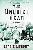The Unquiet Dead: A Novel (English Edition)