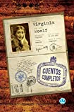 Cuentos Completos: Virginia Woolf