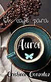 Un café para Aura