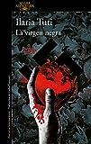 La virgen negra (Alfaguara Negra)