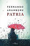 Patria: (Edición Especial) (Andanzas)