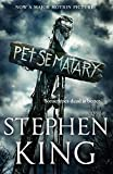 Pet Sematary: King's #1 bestseller – soon to be a major motion picture (English Edition)