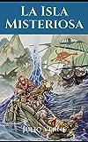 La isla misteriosa: Libro completo