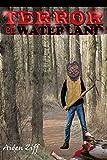 Terror en Waterland: Algo terrorífico se oculta en el bosque- te atreves a leer este libro te terror o tienes miedo- (libro de misterio, suspense, terror, horror, miedo, thriller, e-book de terror).