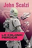 La colonia perdida (Ciencia Ficción)