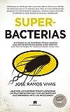 Superbacterias (Divulgación Científica)
